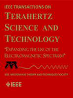 IEEE Transactions on Terahertz Science & Technology (TST)